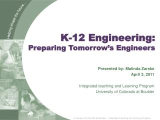 K-12 Engineering:  Preparing Tomorrow's Engineers