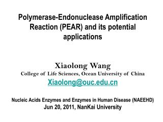 Polymerase-Endonuclease Amplification Reaction (PEAR) and its potential applications