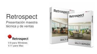 Retrospect Presentación maestra técnica y de ventas