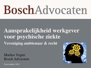 Aansprakelijkheid werkgever voor psychische ziekte  Vereniging ambtenaar & recht