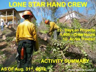 LONE STAR HAND CREW