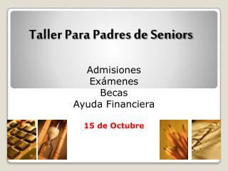 Taller Para Padres de Seniors