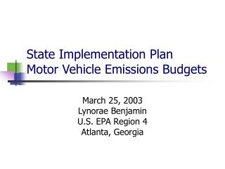 State Implementation Plan Motor Vehicle Emissions Budgets