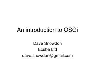 An introduction to OSGi