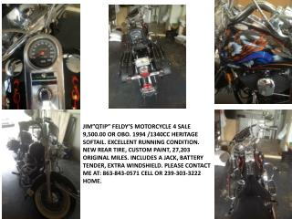 "JIM""QTIP""  FELDY'S MOTORCYCLE  4 SALE 9,500.00  OR OBO. 1994  / 1340CC HERITAGE"