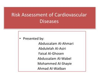 Risk  Assessment of Cardiovascular Diseases