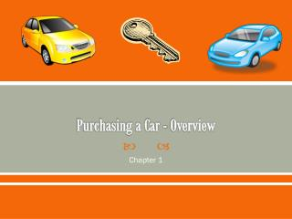 Purchasing a Car - Overview