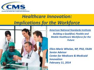 Healthcare  Innovation:   Implications  for the Workforce