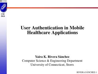 User Authentication in Mobile  Healthcare Applications