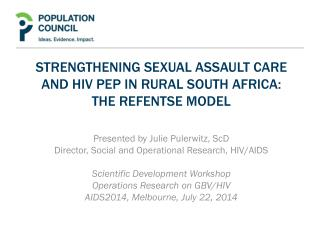 Strengthening sexual assault care and HIV  pEP in rural south Africa: The  Refentse  Model