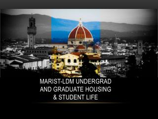 Marist- LdM  Undergrad and Graduate Housing & Student Life