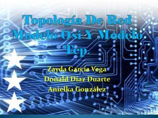 Topología De Red Modelo  Osi  Y Modelo  Tcp .
