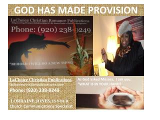 GOD HAS MADE PROVISION