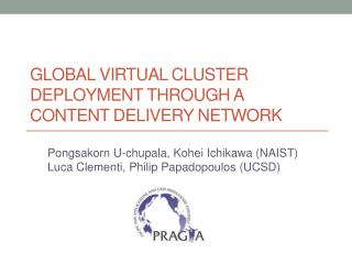 Global Virtual Cluster Deployment Through a Content Delivery Network