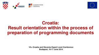 Croatia :  Result orientation within the process of preparation of programming documents