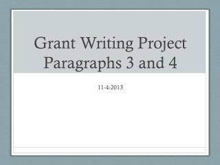 Grant Writing Project Paragraphs 3 and 4