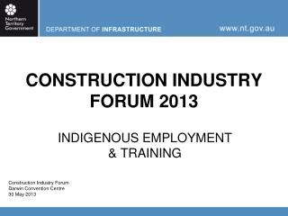 CONSTRUCTION INDUSTRY FORUM 2013