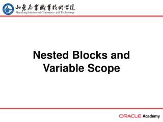 Nested Blocks and Variable Scope