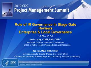 Role of IR Governance in Stage Gate Reviews Enterprise & Local Governance