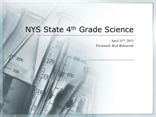 NYS State 4 th  Grade Science