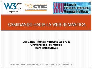 CAMINANDO HACIA LA WEB SEMÁNTICA