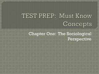 TEST PREP:  Must Know Concepts