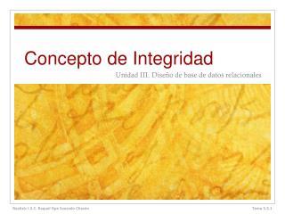 Concepto de Integridad