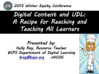 Digital Content and UDL: A Recipe for Reaching and Teaching All Learners