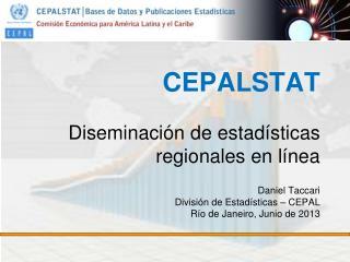 CEPALSTAT D iseminaci�n  de estad�sticas regionales en l�nea