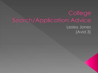College Search/Application Advice