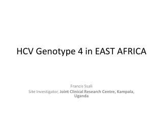 HCV Genotype 4 in EAST AFRICA