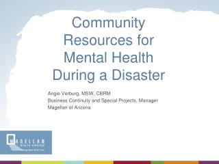 Community Resources for Mental Health During a Disaster