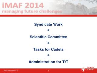 Syndicate Work & Scientific Committee & Tasks for Cadets & Administration for TtT