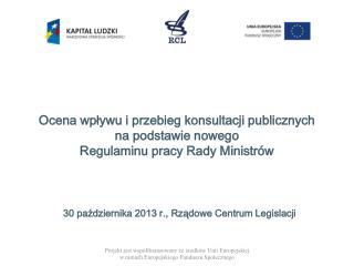 30  października 2013 r., Rządowe Centrum Legislacji
