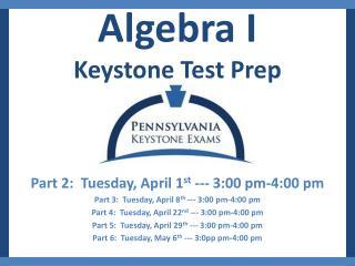 Algebra I  Keystone Test Prep