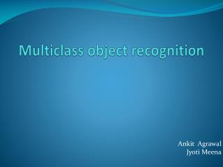 Multiclass object recognition