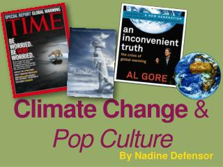Climate Change  &  Pop Culture