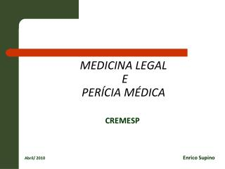 MEDICINA LEGAL  E  PER CIA M DICA