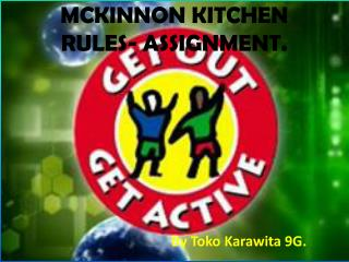 MCKINNON KITCHEN RULES- ASSIGNMENT.