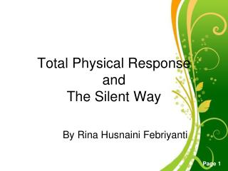 Total Physical  Response and The Silent Way