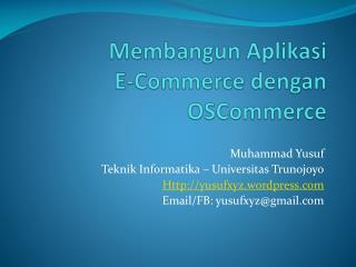 Membangun Aplikasi  E-Commerce dengan OSCommerce