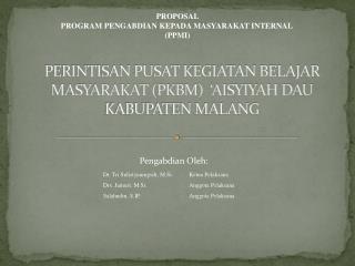 PERINTISAN PUSAT KEGIATAN BELAJAR MASYARAKAT (PKBM )   'AISYIYAH DAU KABUPATEN MALANG