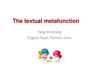 The textual metafunction
