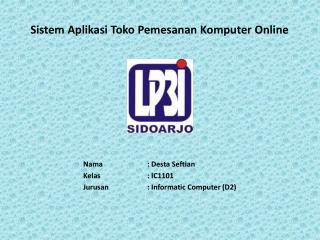 Sistem Aplikasi Toko Pemesanan Komputer Online