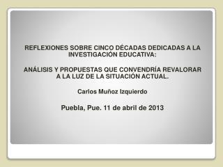 REFLEXIONES SOBRE CINCO DÉCADAS  DEDICADAS A LA INVESTIGACIÓN EDUCATIVA: