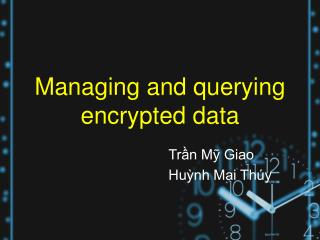 Managing and querying encrypted data
