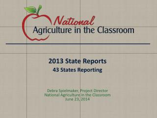 2013 State Reports  43 States Reporting