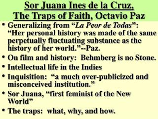 Sor Juana Ines de la Cruz,  The Traps of Faith, Octavio Paz