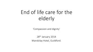End of life care for the elderly