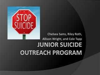Junior Suicide Outreach Program